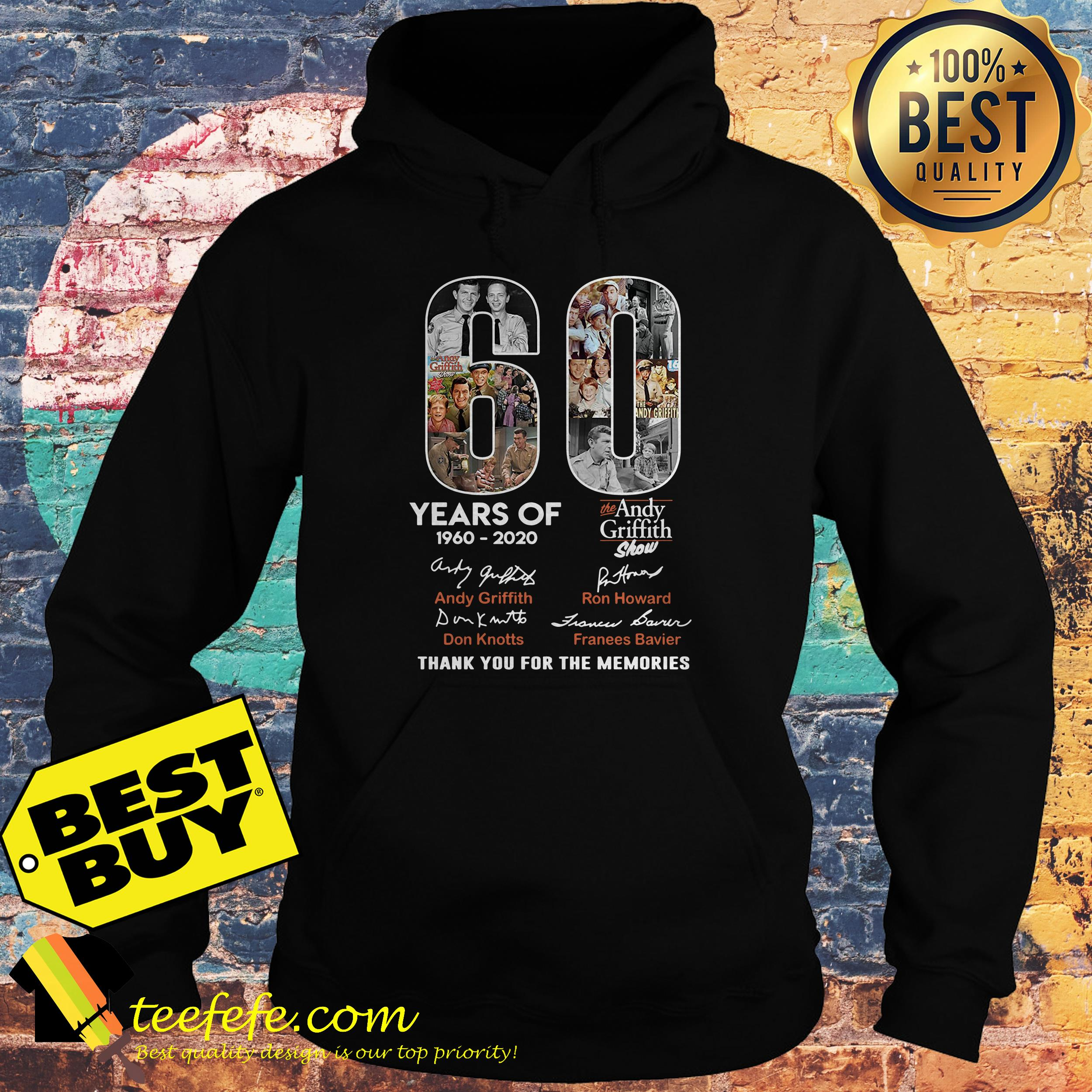 60 Years of the Andy Griffith Show 1960-2020 thank you for the memories hoodie