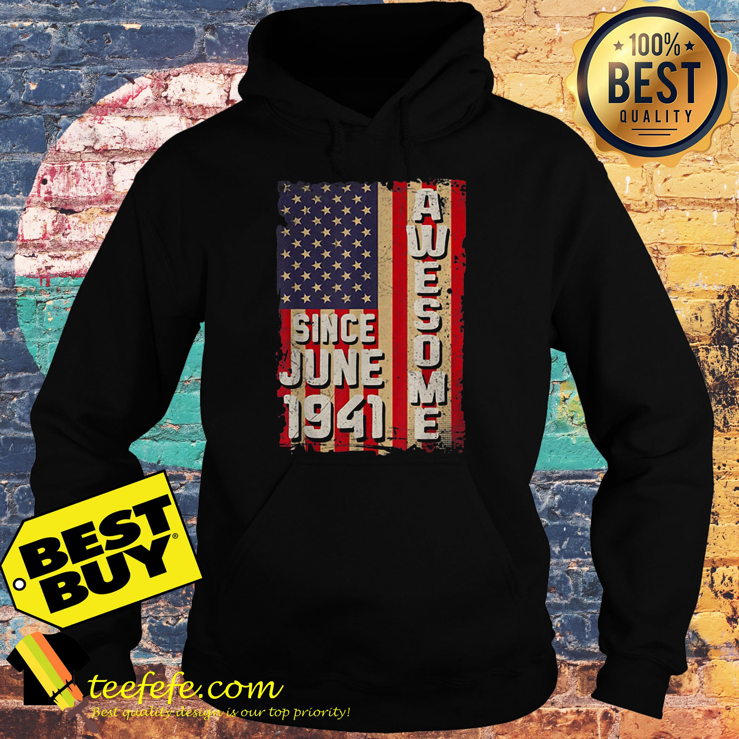 Awesome since June 1941 American flag hoodie