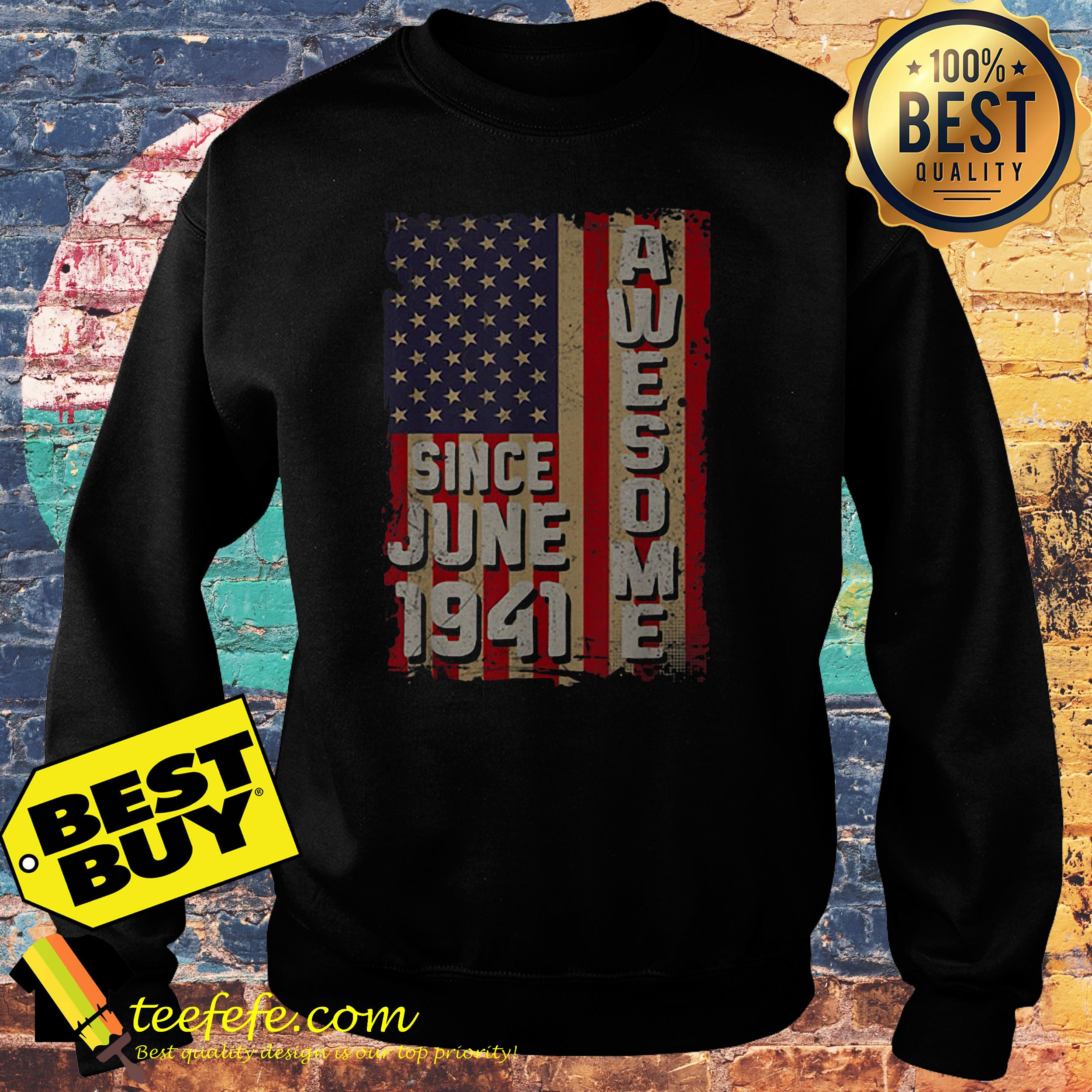 Awesome since June 1941 American flag sweatshirt