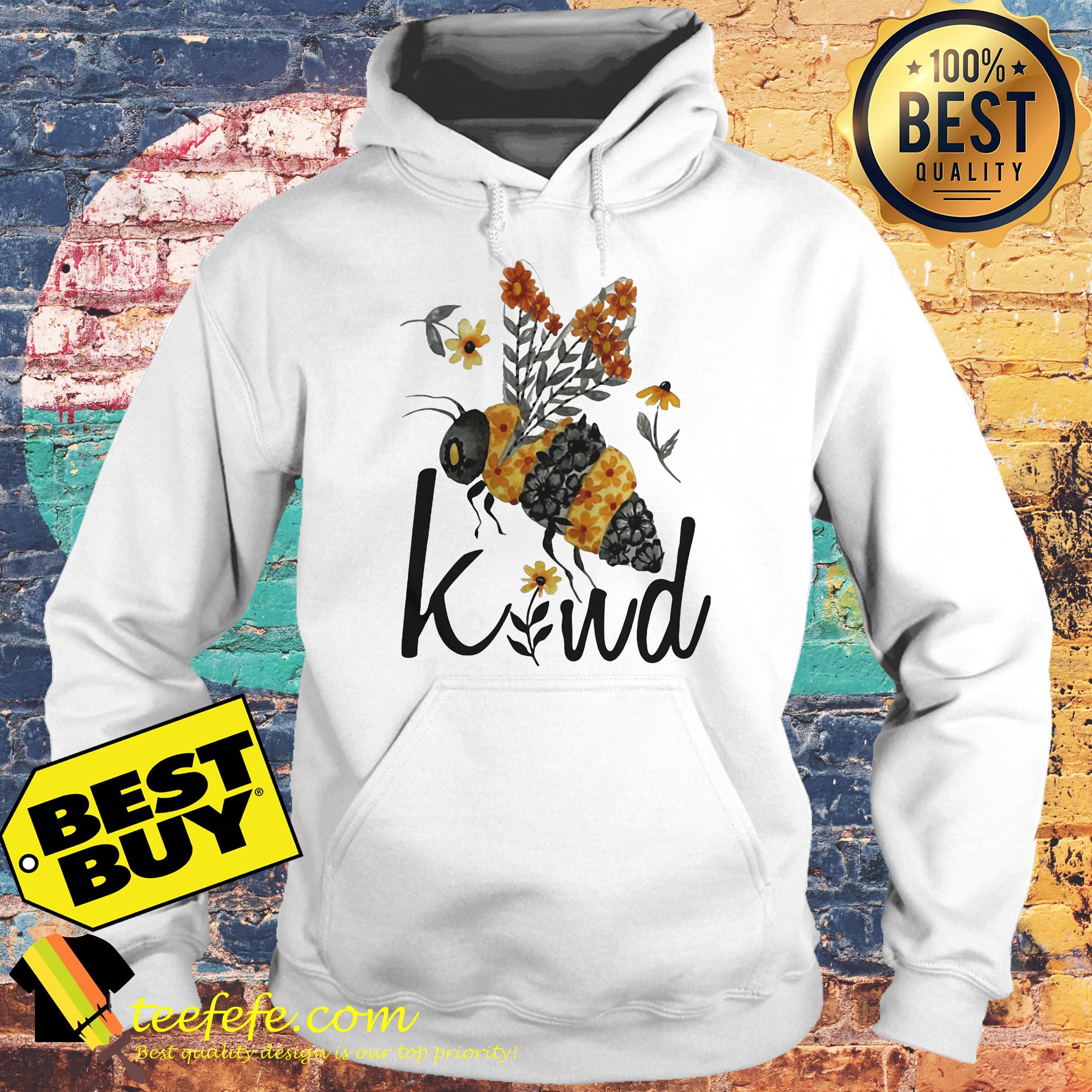 Bee Kind Flower Funny hoodie