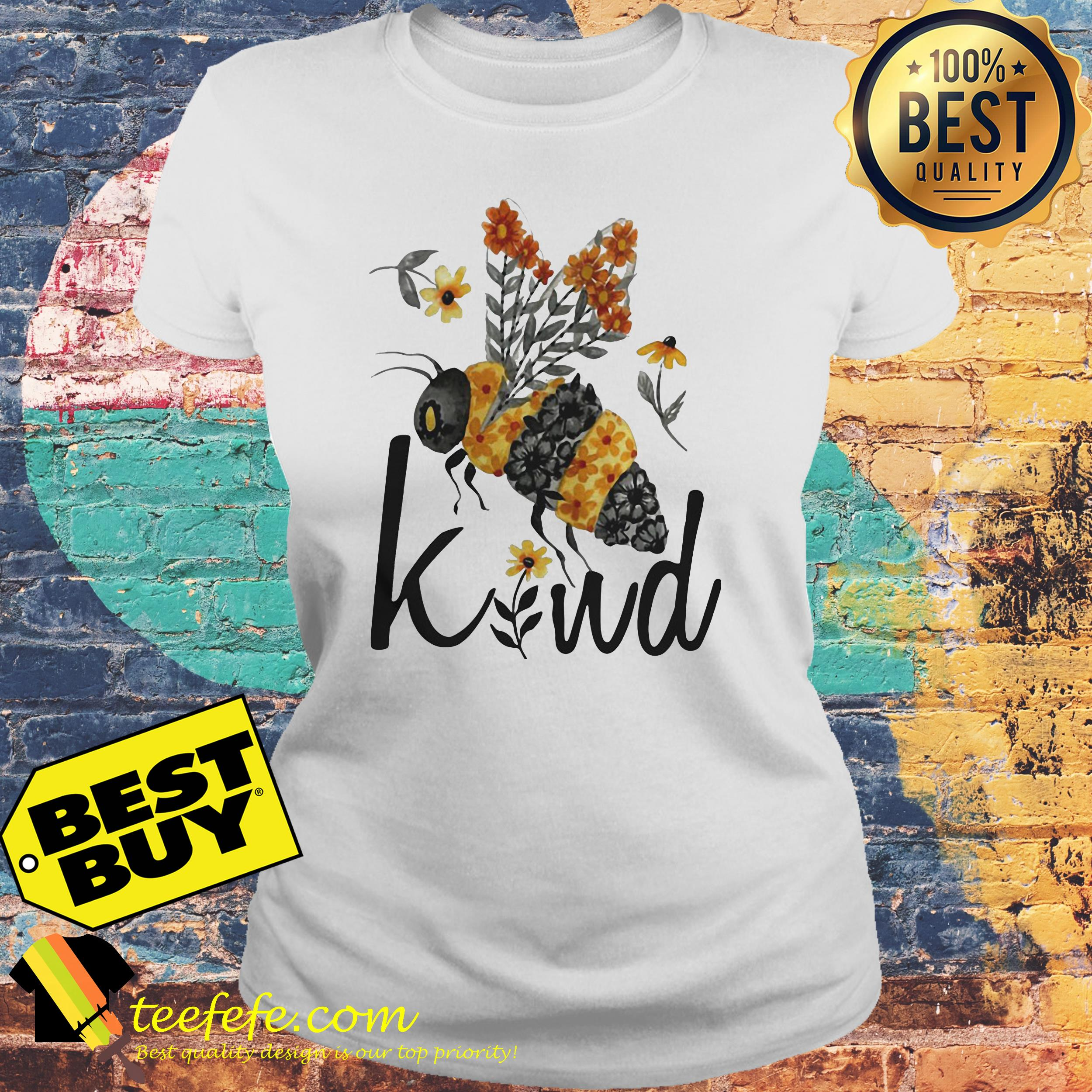 Bee Kind Flower Funny ladies tee