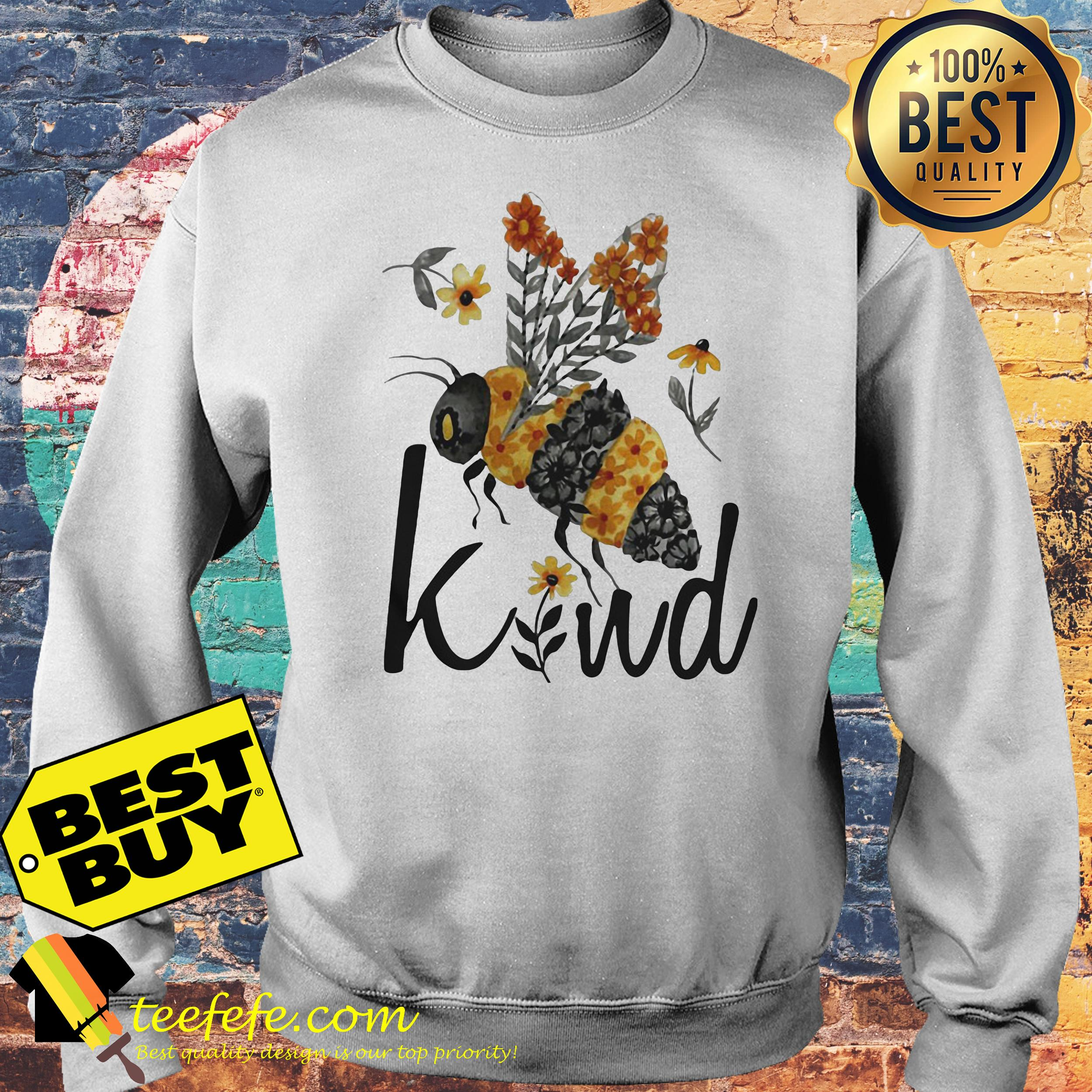 Bee Kind Flower Funny sweatshirt