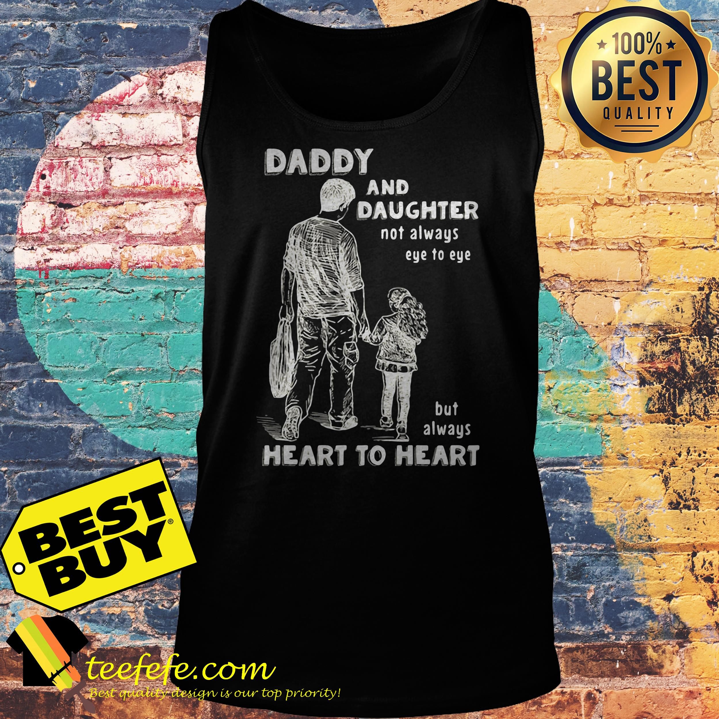 Daddy and daughter not always eye to eye but always heart to heart tank top