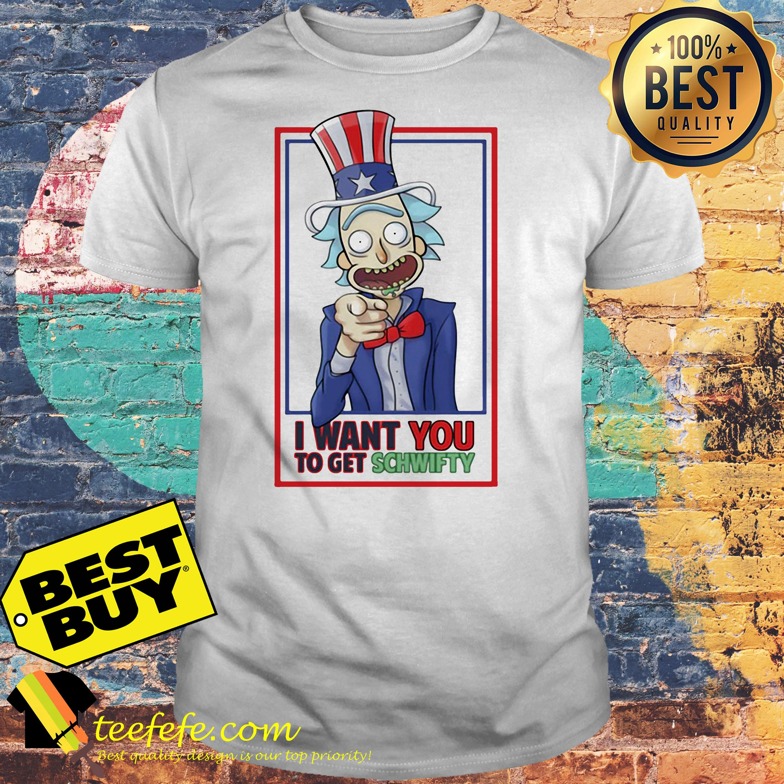 Rick Uncle I Want You To Get Schwifty Shirt