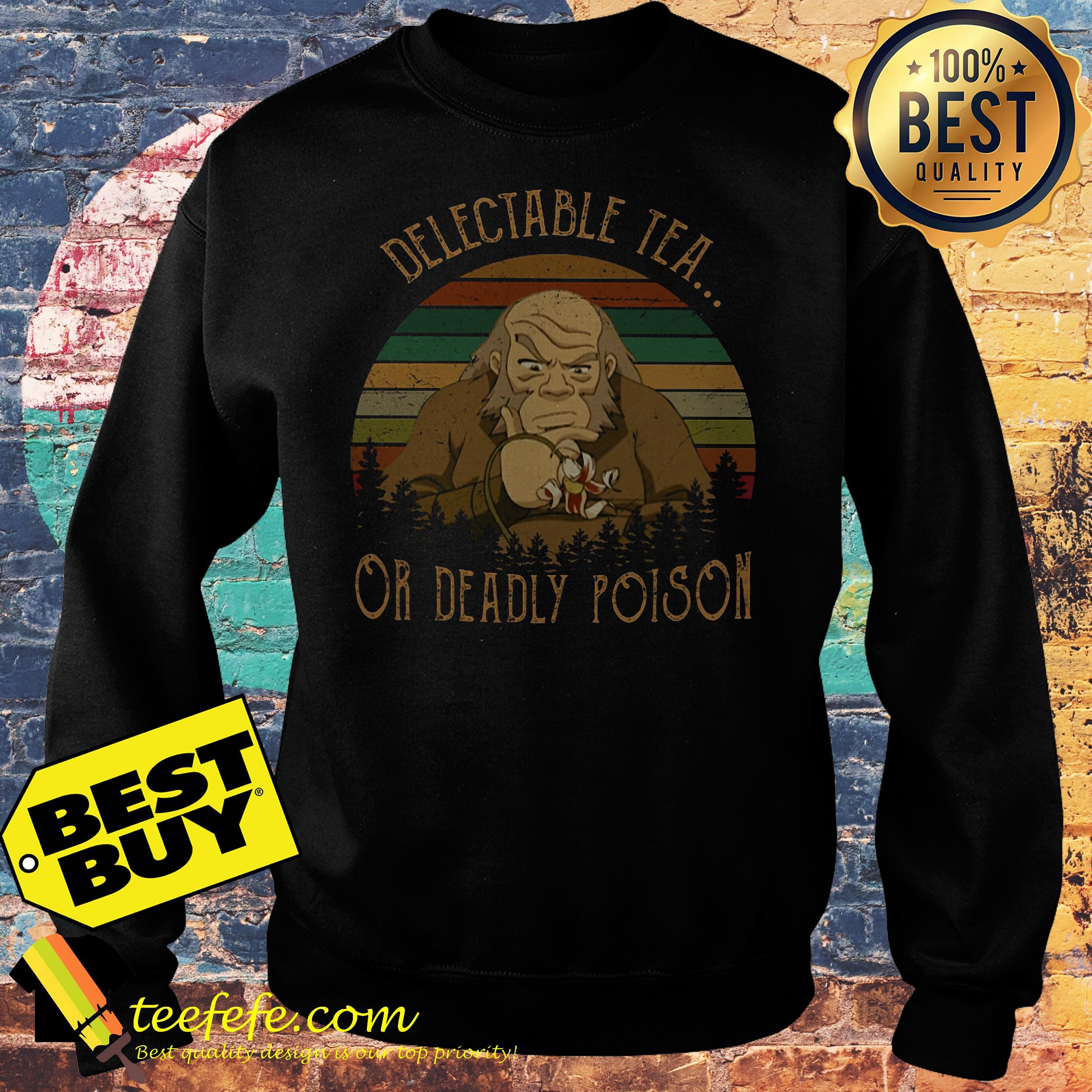 Uncle Iroh delectable tea or deadly poison vintage sweatshirt