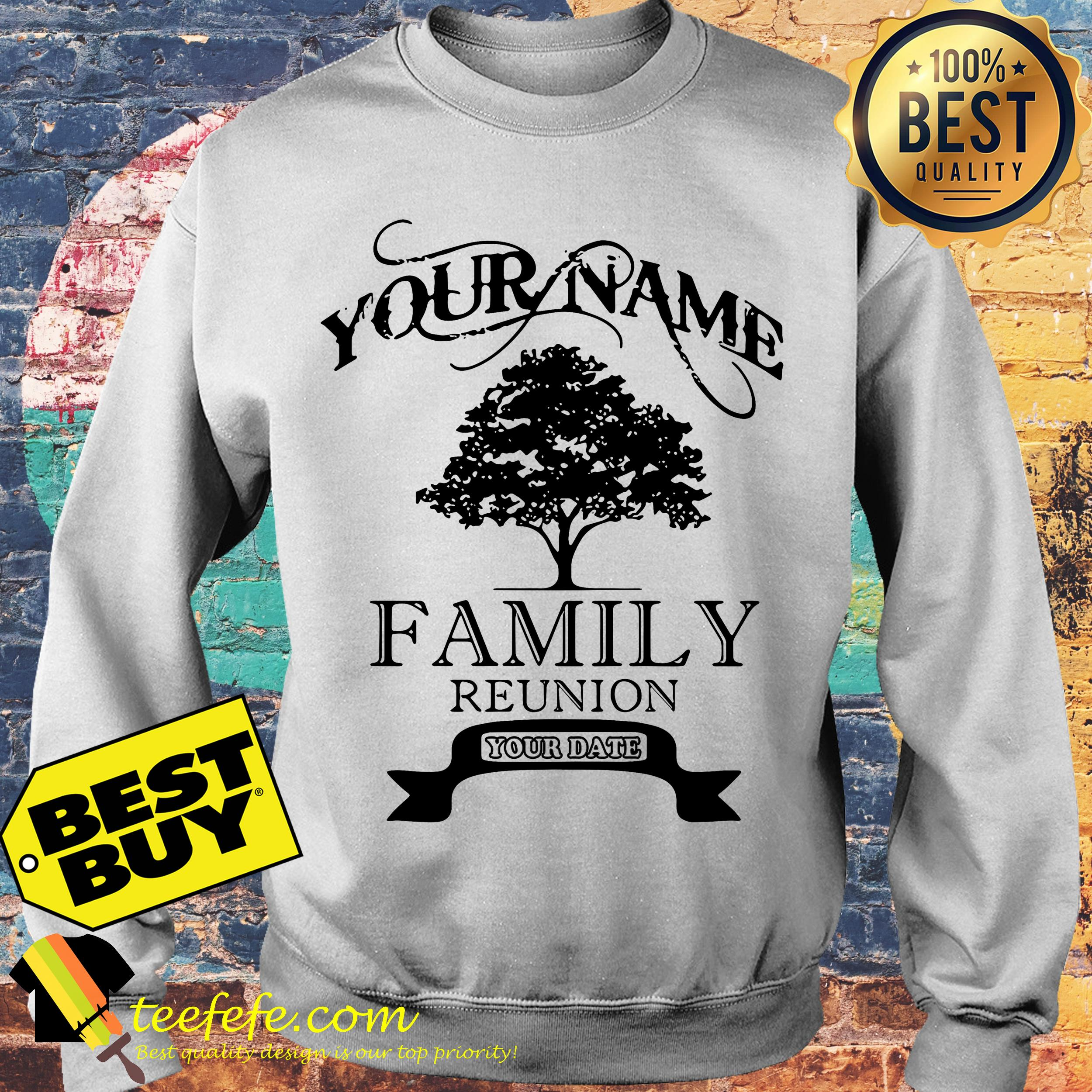 Your name family reunion old tree sweatshirt