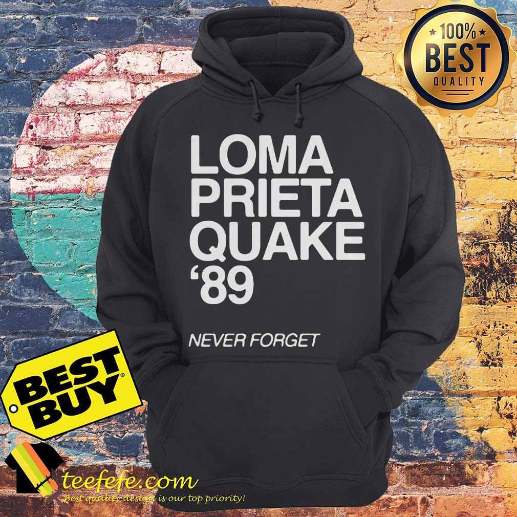 1989 Loma Prieta Earthquake San Francisco Quake 89 Never Forget hoodie