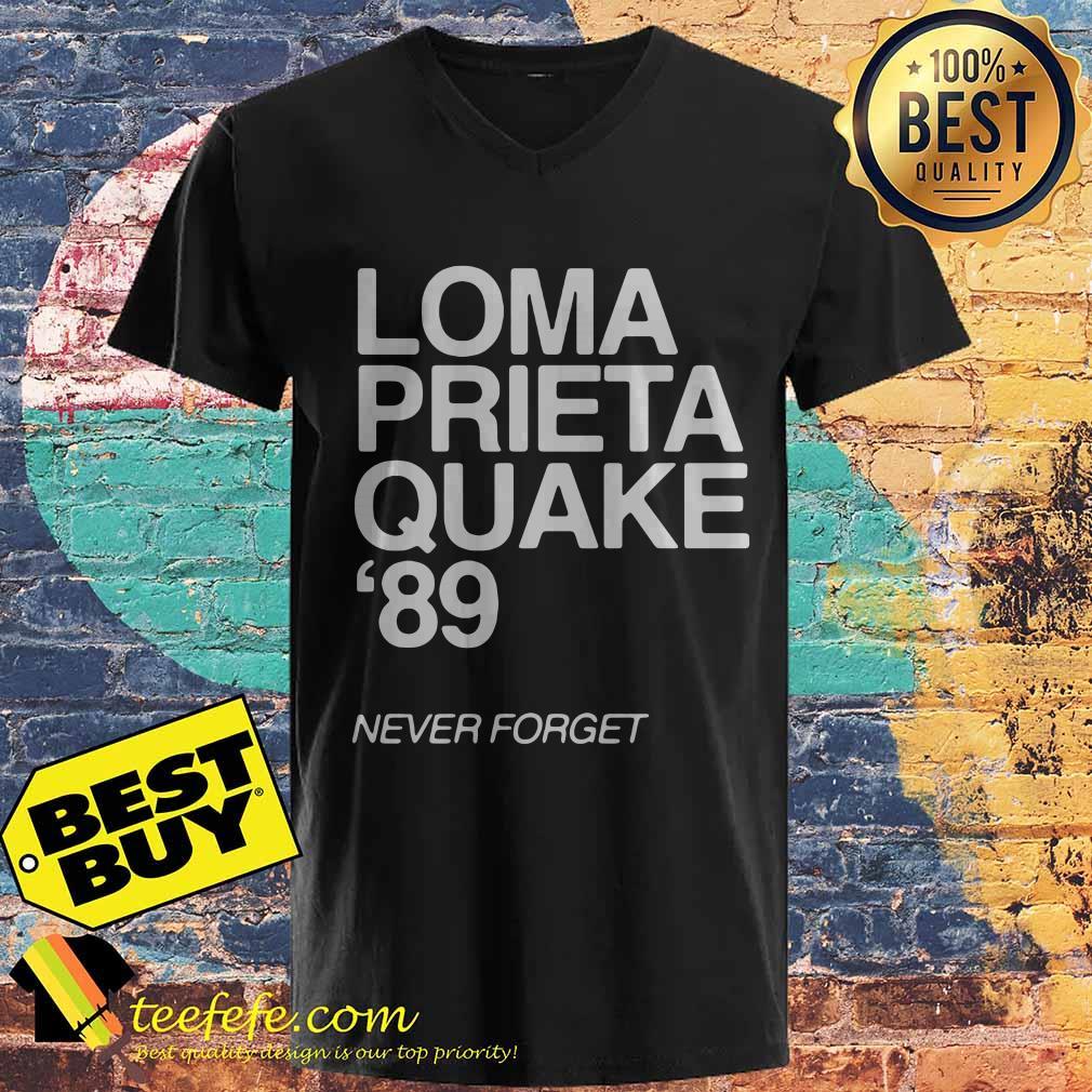 1989 Loma Prieta Earthquake San Francisco Quake 89 Never Forget v neck