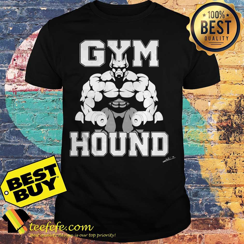 Strong Ferocious Bull Gym Hound signature shirt