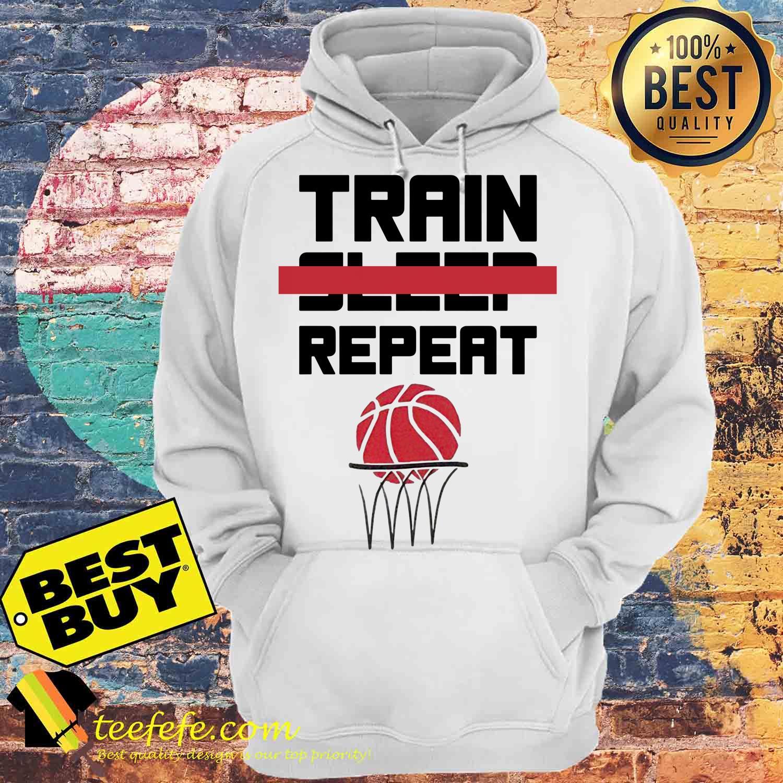 Train sleep repeat basketball hoodies