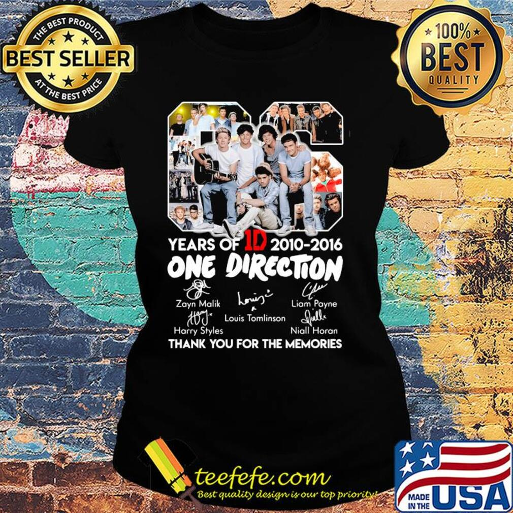 06 years of 1d 2010-2016 one direction signatures thank you for the memories s Ladies tee