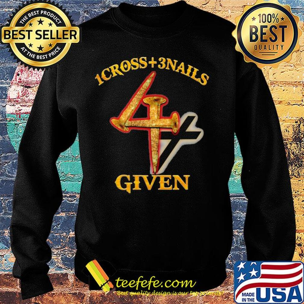 1cross + 3 nails 4 given s Sweater