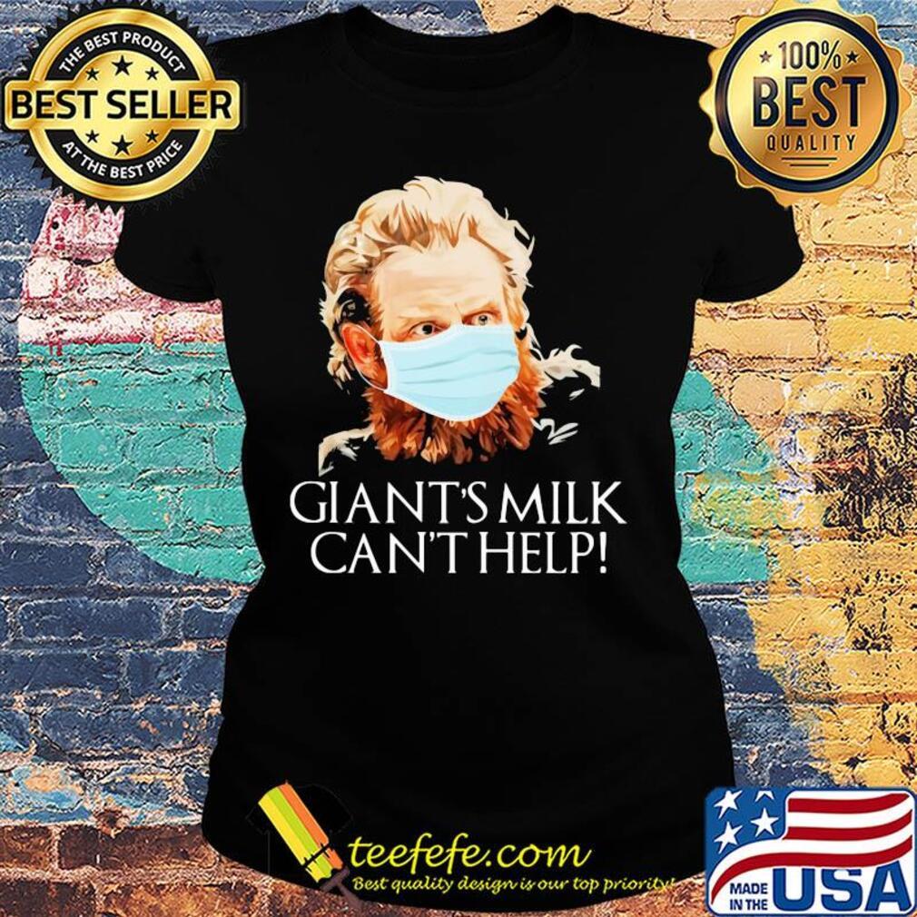 Giant's milk can't help Covid-19 Coronavirus s Ladies tee