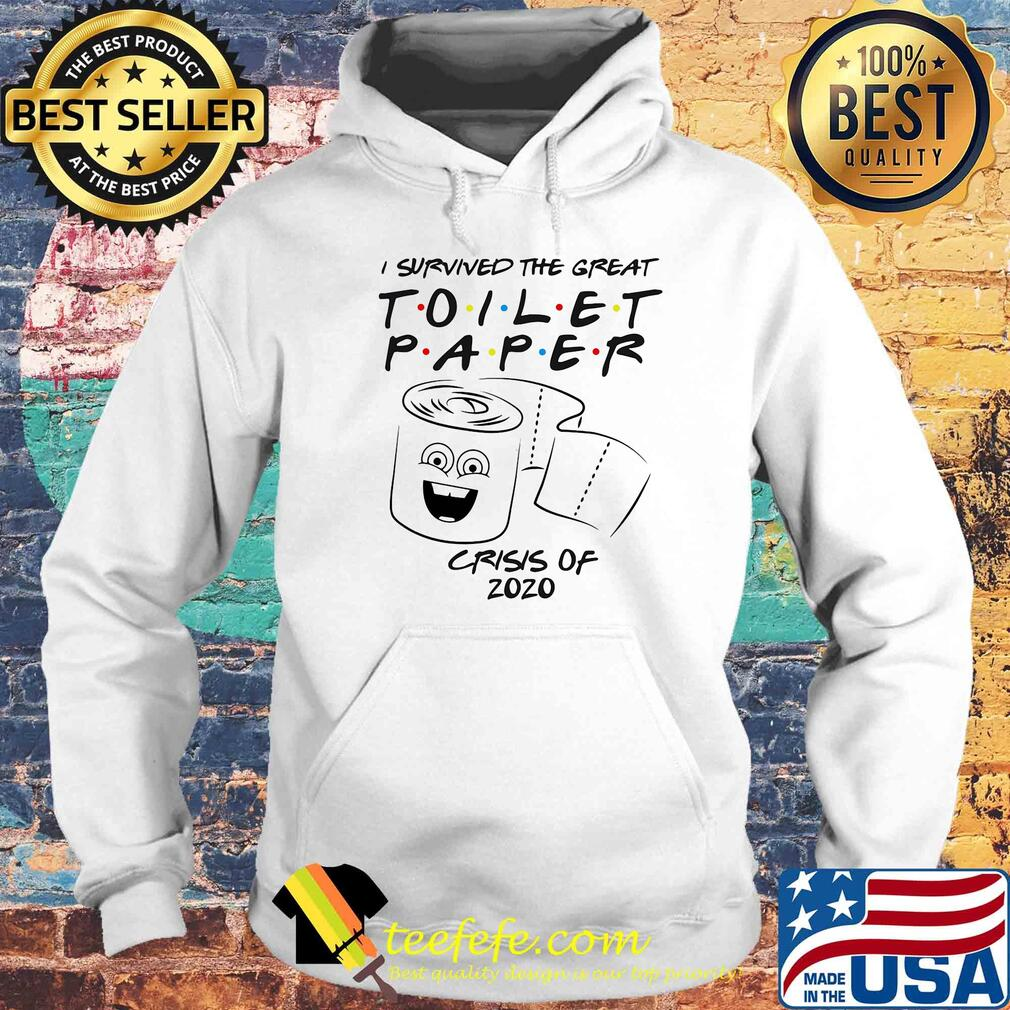 I survived the great Toilet Paper crisis of 2020 s Hoodie