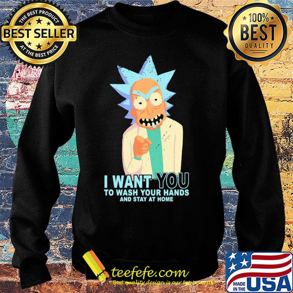 Rick Sanchez I want you to wash your hands and stay at home s Sweater