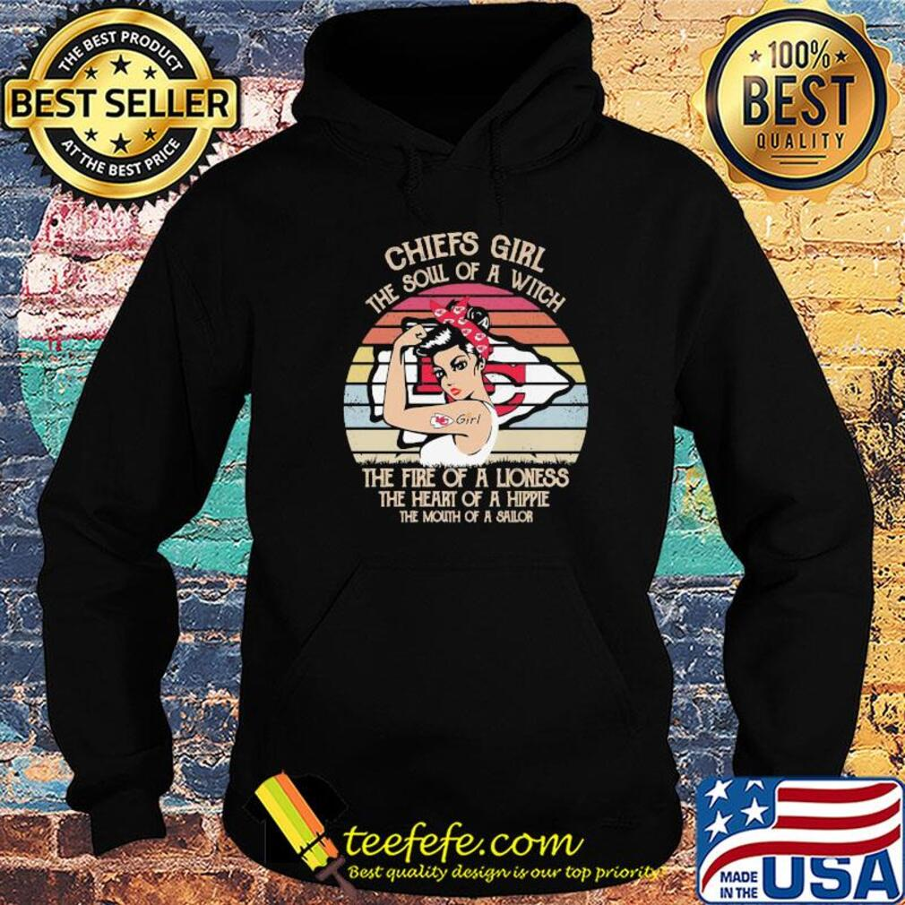 Strong kansas city chiefs girl the soul of a witch the fire of a lioness the heart of a hippie the mouth of a sailor vintage s Hoodie