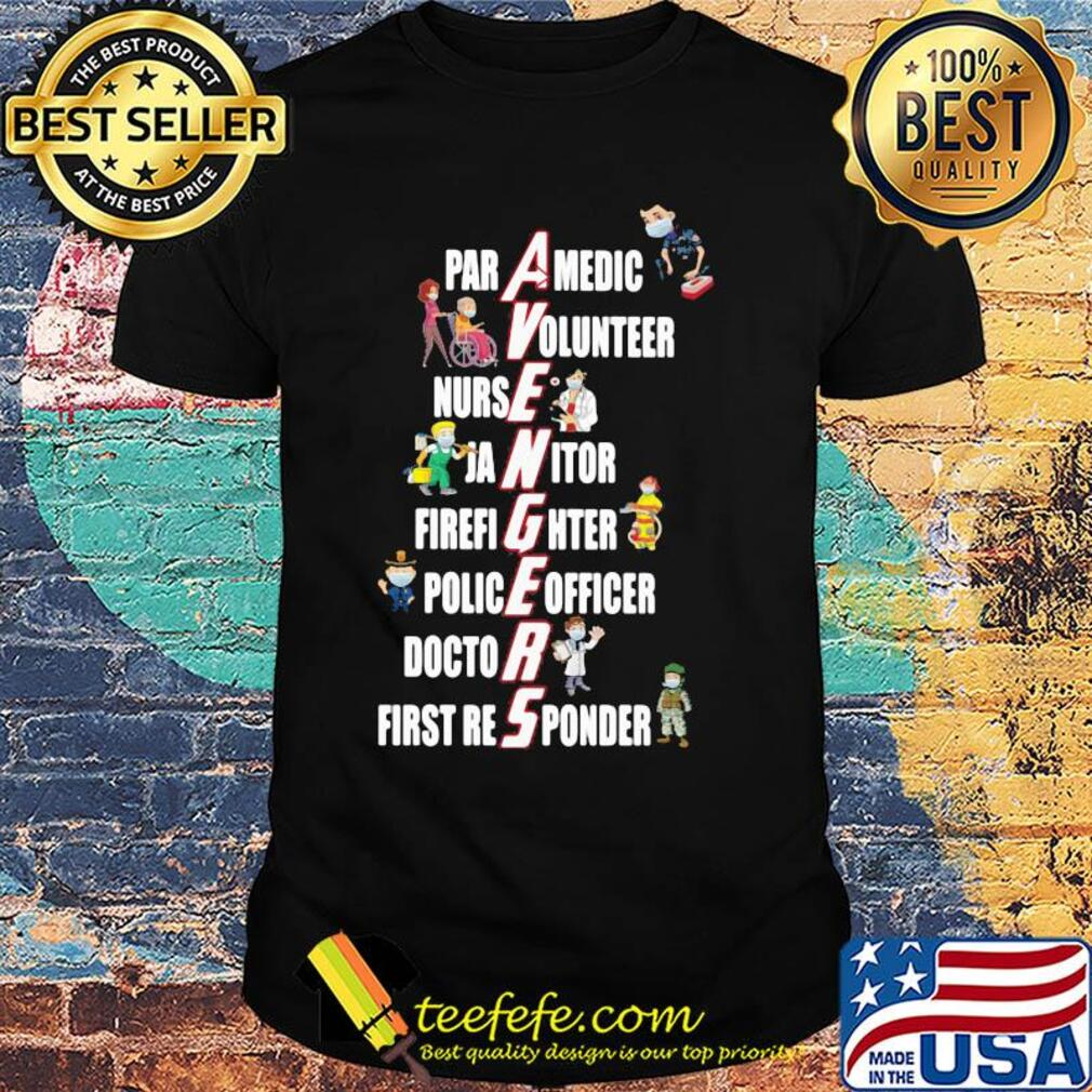 Avengers paramedic volunteer nurse janitor firefighter police officer doctor first reponder shirt