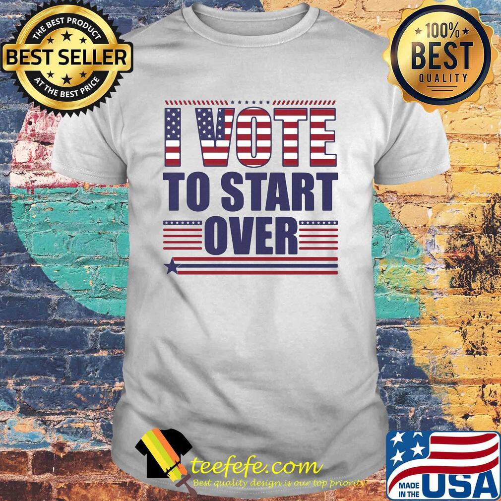 I vote to start over American flag shirt