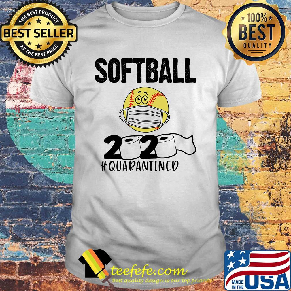 Softball 2020 paper toilet quarantined covid-19 shirt