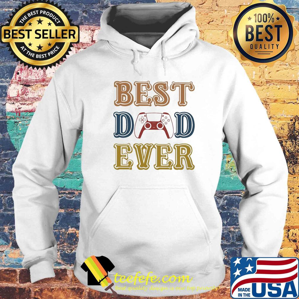 Game best dad ever happy father's day vintage s Hoodie