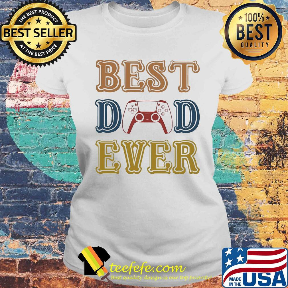 Game best dad ever happy father's day vintage s Laides tee