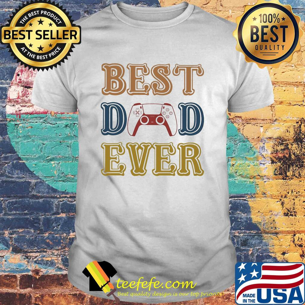 Game best dad ever happy father's day vintage shirt