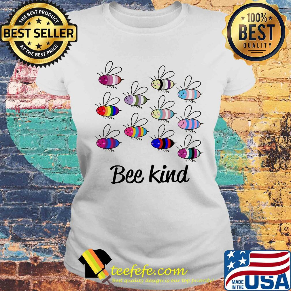 Official lgbt bee kind s Laides tee