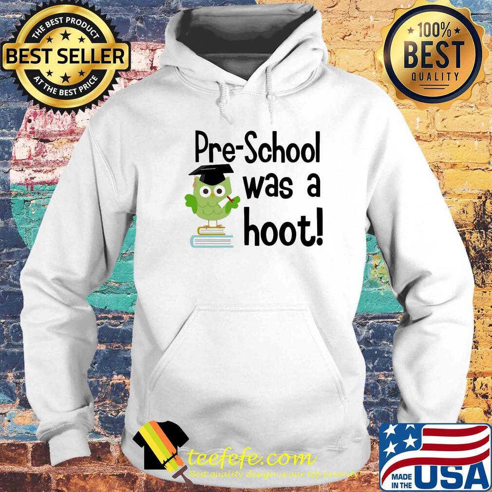 Preschool was a hoot Owl s Hoodie