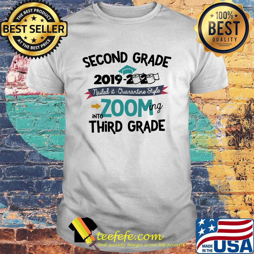 Second grade 2019 2020 toilet paper nailed it quarantine style into zooming kindergarten shirt