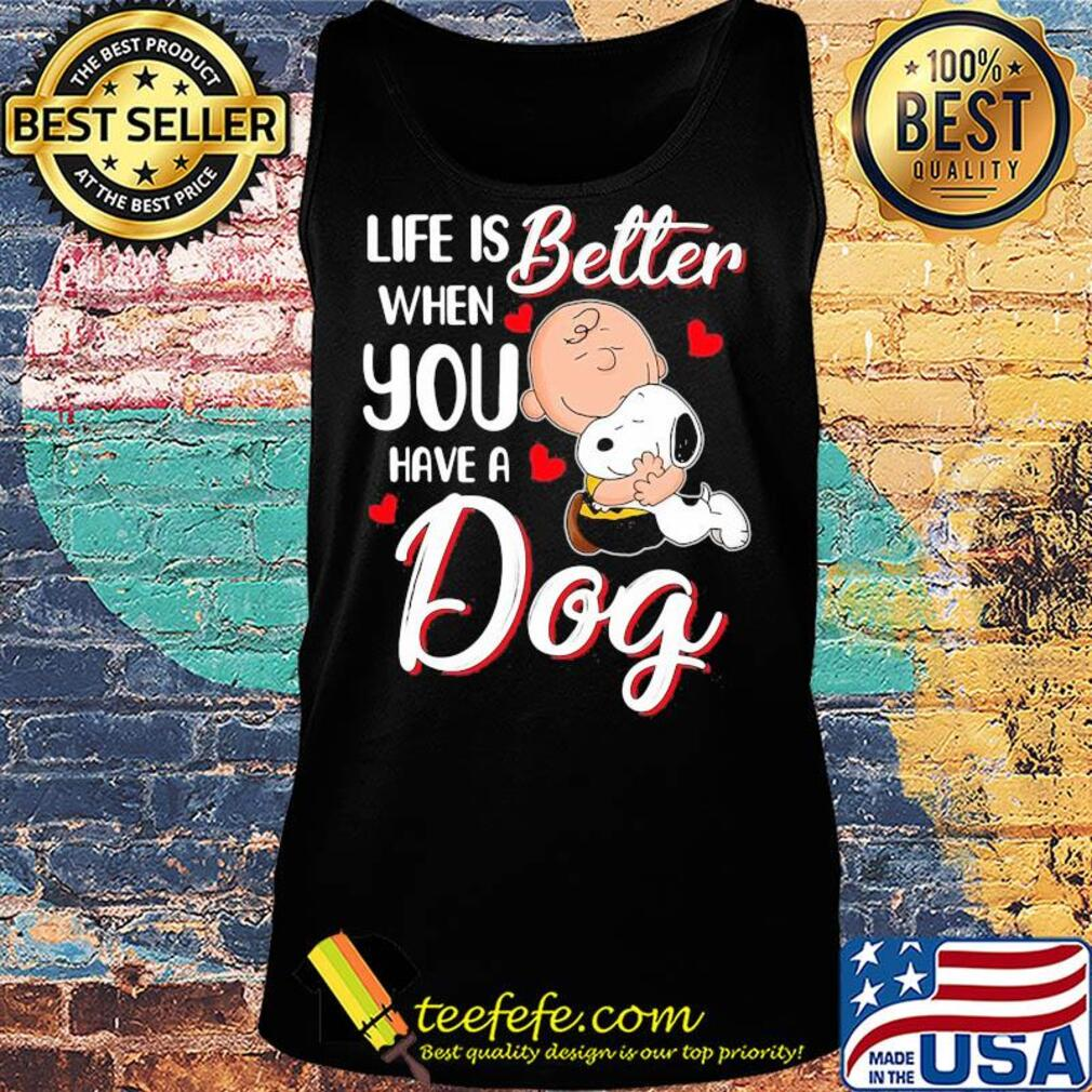 Snoopy and charlie brown life is better when you have a dog hearts s Tank top