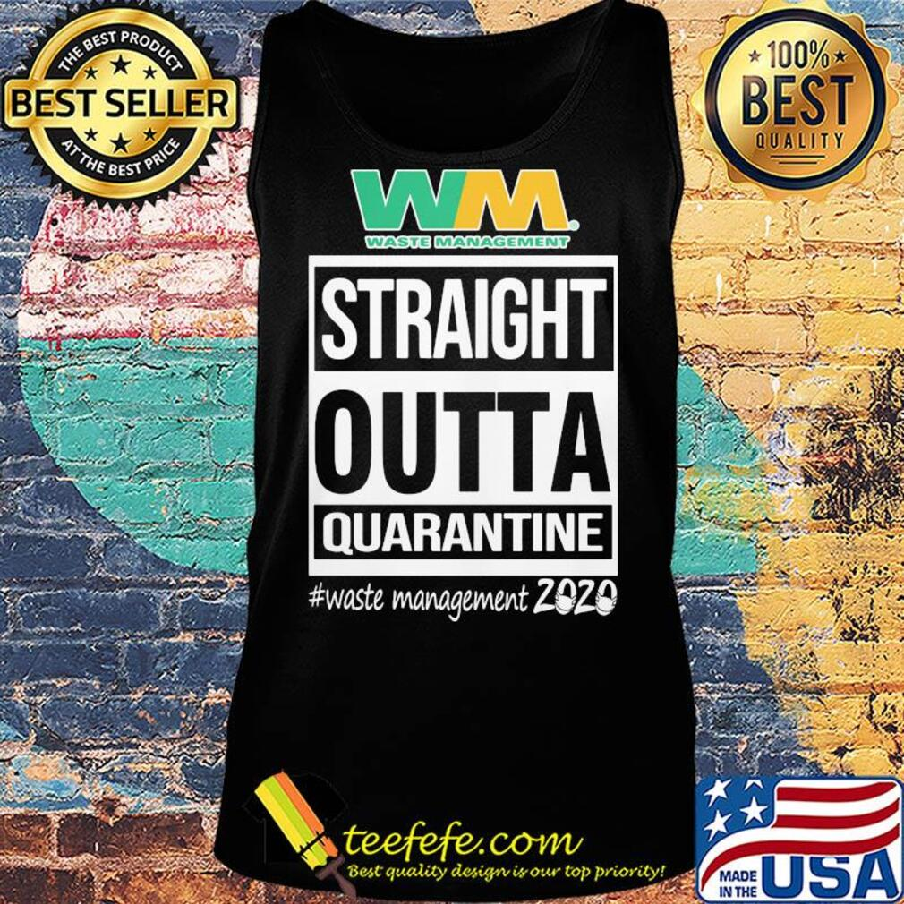Straight outta quarantine waste management 2020 mask s Tank top