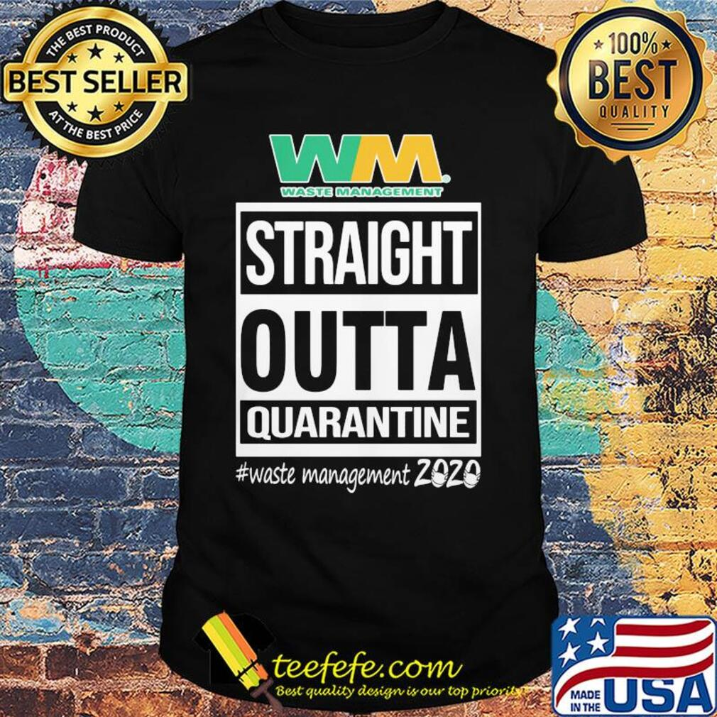 Straight outta quarantine waste management 2020 mask shirt