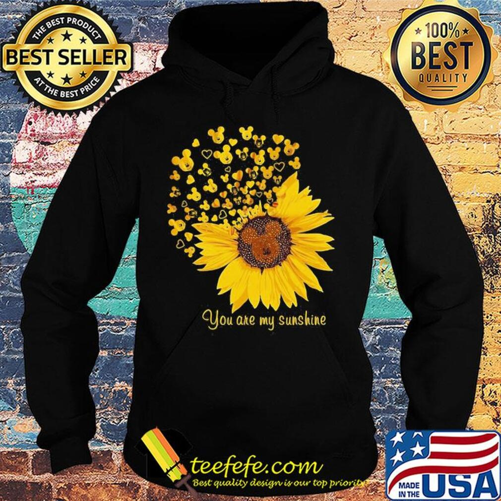 Sunflower mickey mouse you are my sunshine s Hoodie