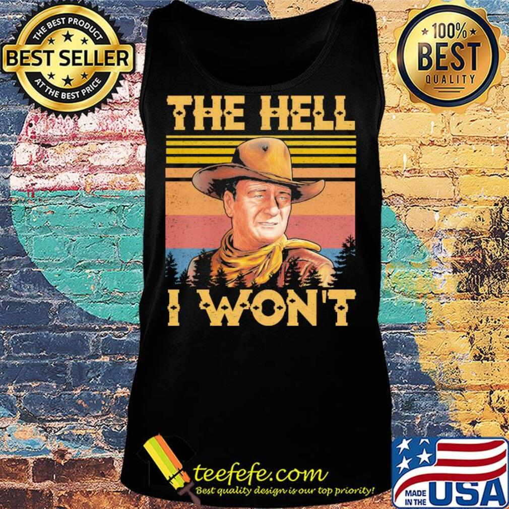 The hell I won't vintage s Tank top