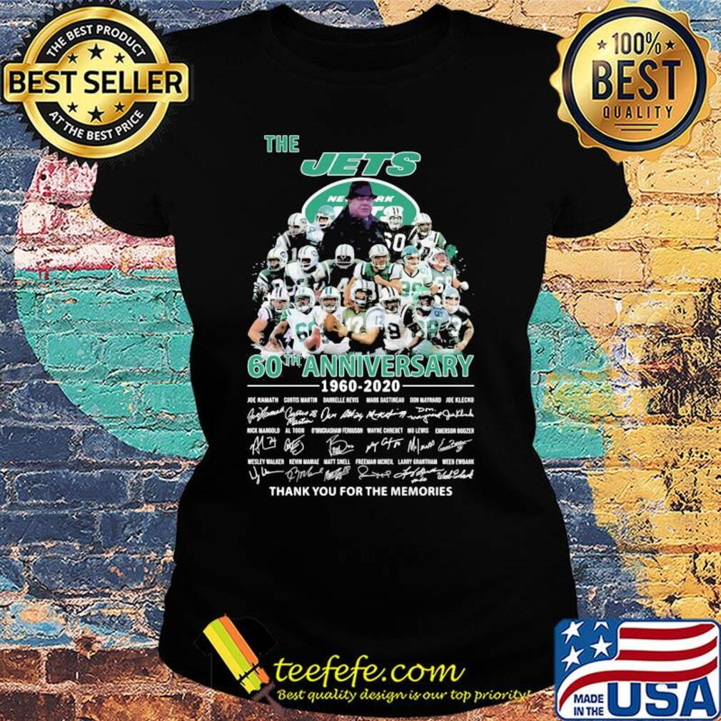 The new york jets 60th anniversary 1960 2020 thank you for the memories signatures s Ladies tee