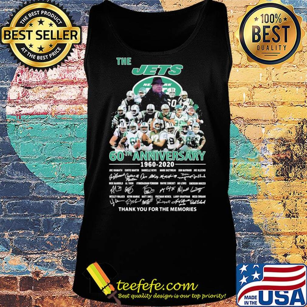 The new york jets 60th anniversary 1960 2020 thank you for the memories signatures s Tank top