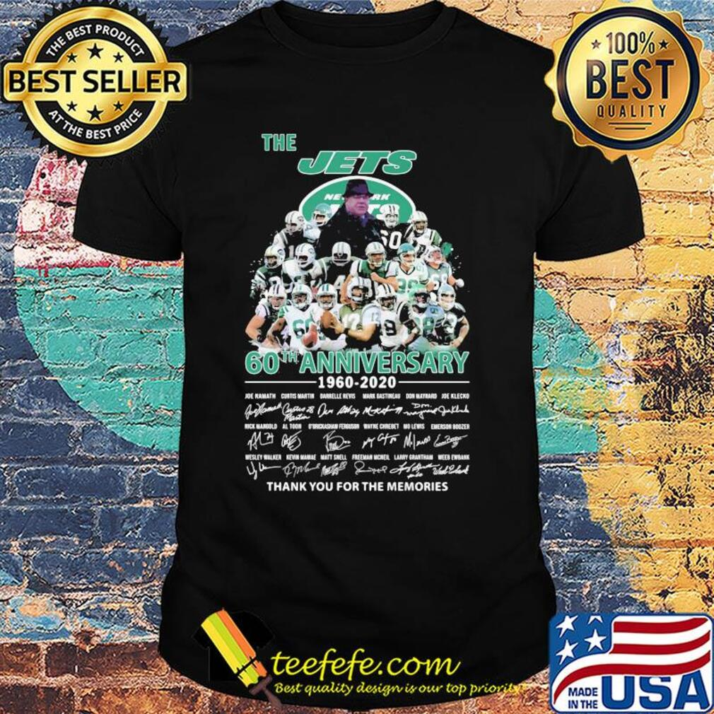 The new york jets 60th anniversary 1960 2020 thank you for the memories signatures shirt