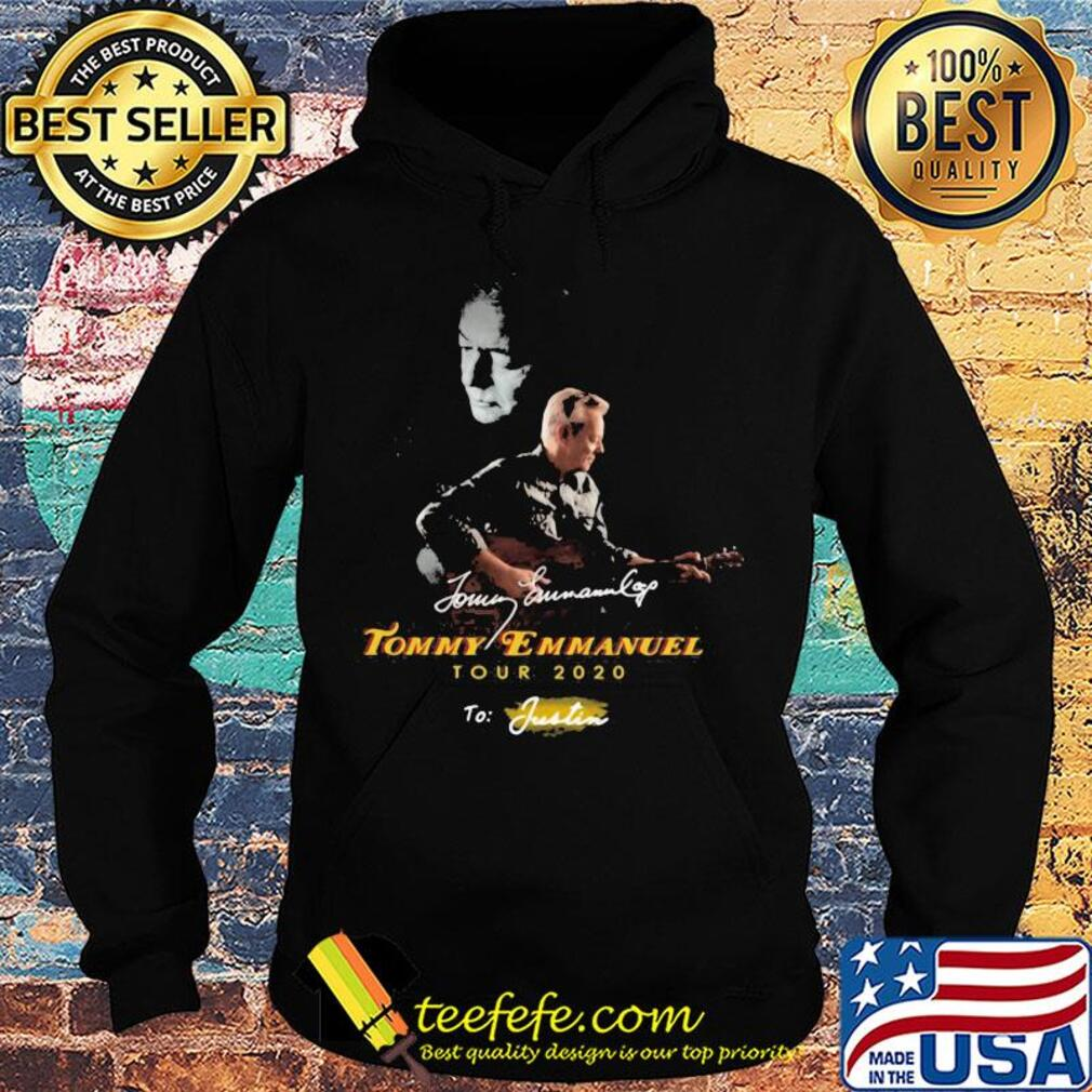 Tommy emmanuel tour 2020 to justin signatures s Hoodie