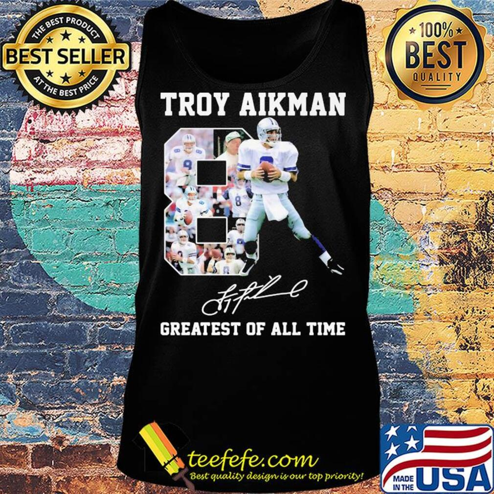Troy aikman 8 greatest of all time signatures s Tank top