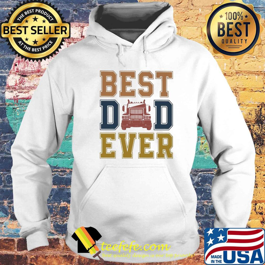 Truck best dad ever happy father's day vintage s Hoodie