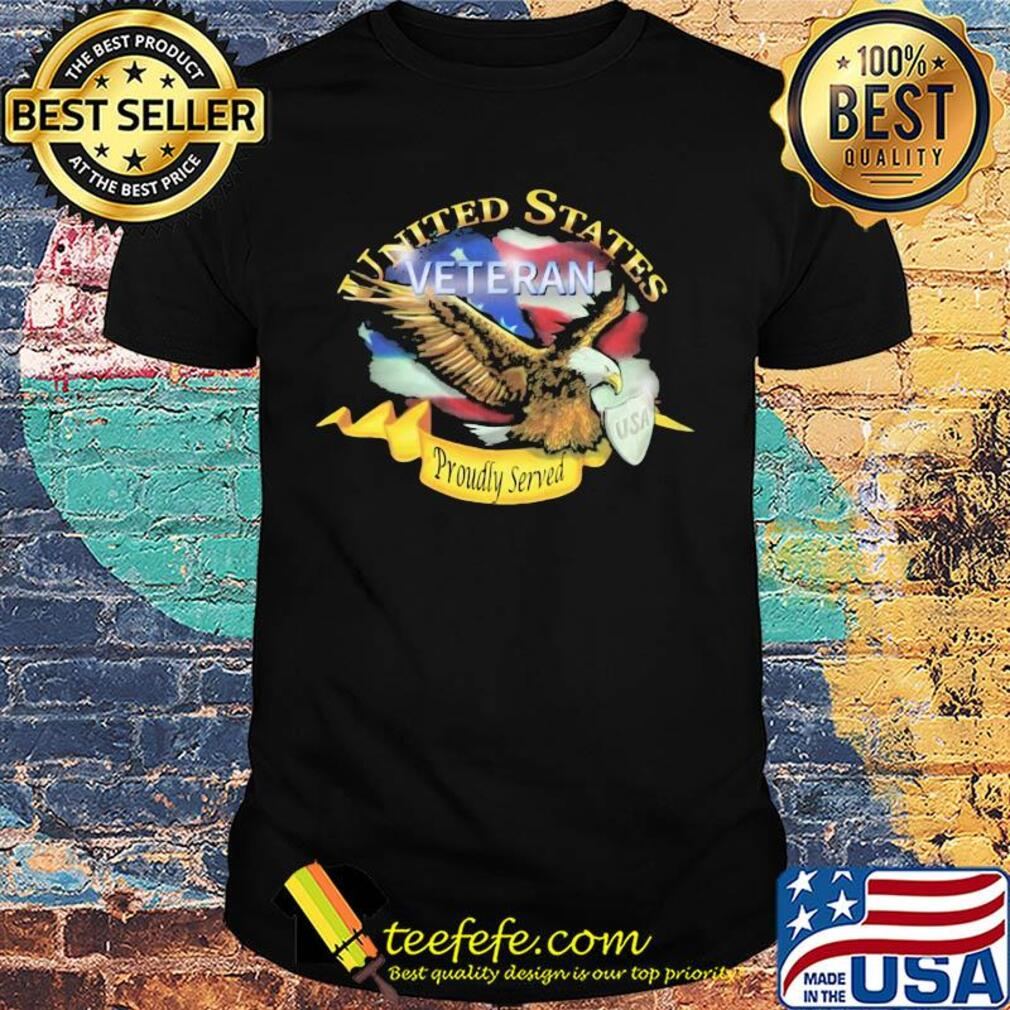 United states veteran proudly served US American flag veteran Independence Day shirt