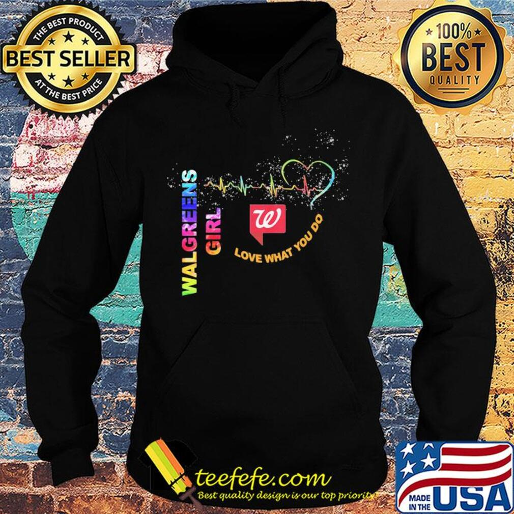 Walgreens girl love what you do heartbeat s Hoodie