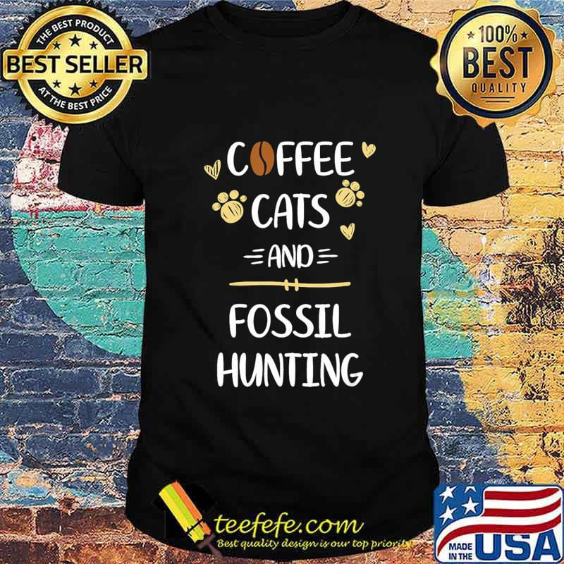 Coffee Cats & Fossil Hunting Tshirt Fossils Collecting Gift T-Shirt