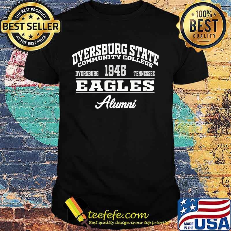 Dyersburg state community college 1946 dyersburg tennessee eagles alumni shirt