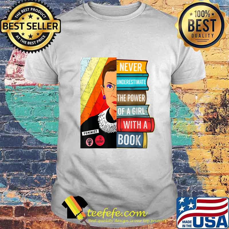 Feminist Ruth Bader Ginsburg RBG Quote Girl With Book T-Shirt