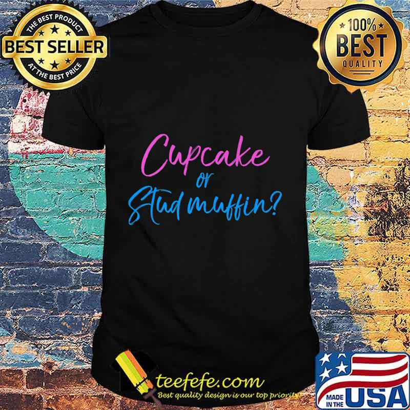 Funny Gender Reveal Family Shirts Cupcake Or Stud Muffin Premium T Shirt Teefefe