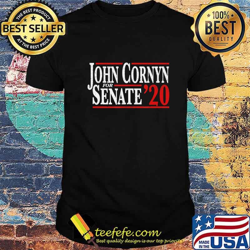 John Cornyn 2020 For US Senate Texas Republican Campaign T-Shirt
