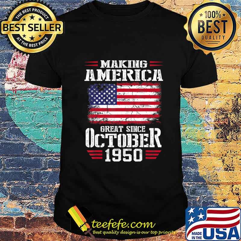 Vintage October 1950 70th Birthday Gift Making America 1950 T-Shirt