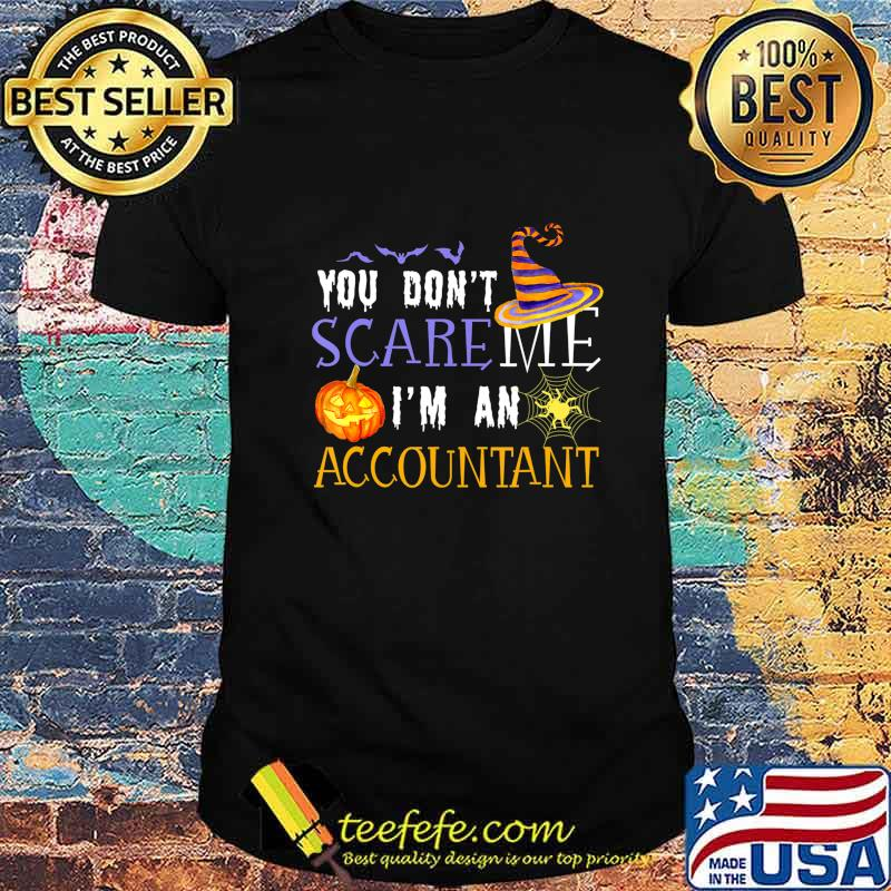 You Don't Scare Accountant Funny Outfit Halloween Costume T-Shirt