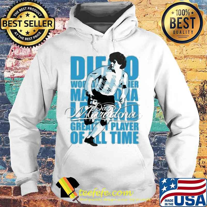 Diego Maradona Legend Greatest Player Of All Time Legend Genius Football Shirt Hoodie